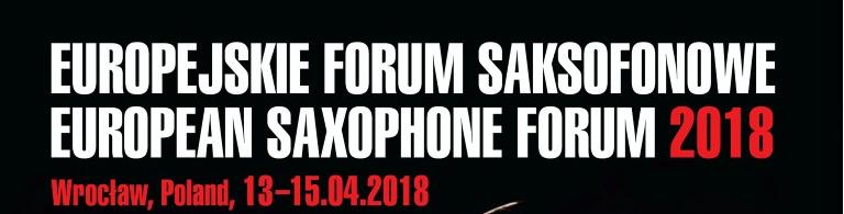 Europejskie Forum Saksofonowe 2018