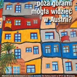 """Finisaż wystawy prac Laureatów konkursu """"Co Wanda Rutkiewicz poza górami mogła widzieć w Austrii?"""""""